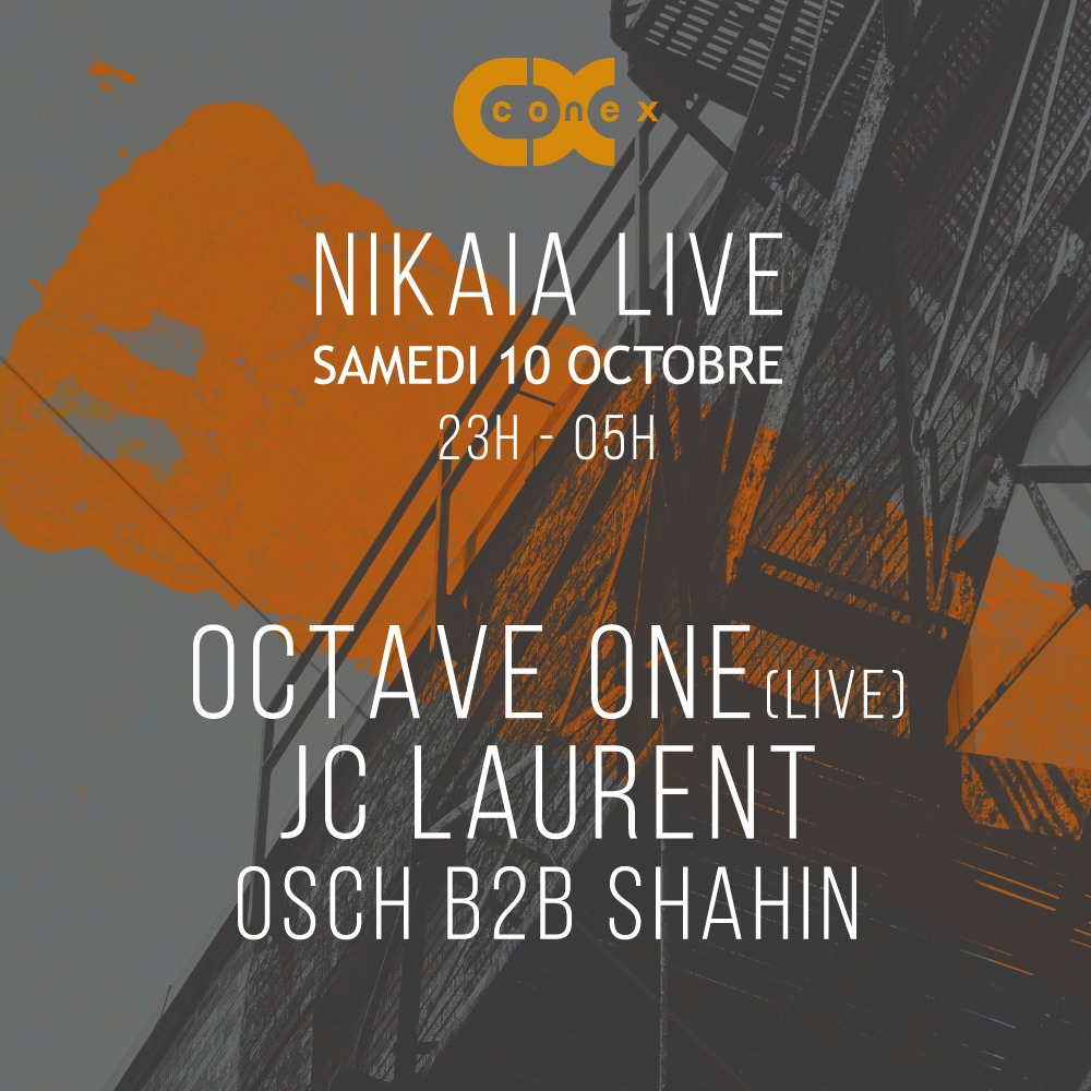 Conex :: Octave ONE (live), & More TBC at Nikaia Live