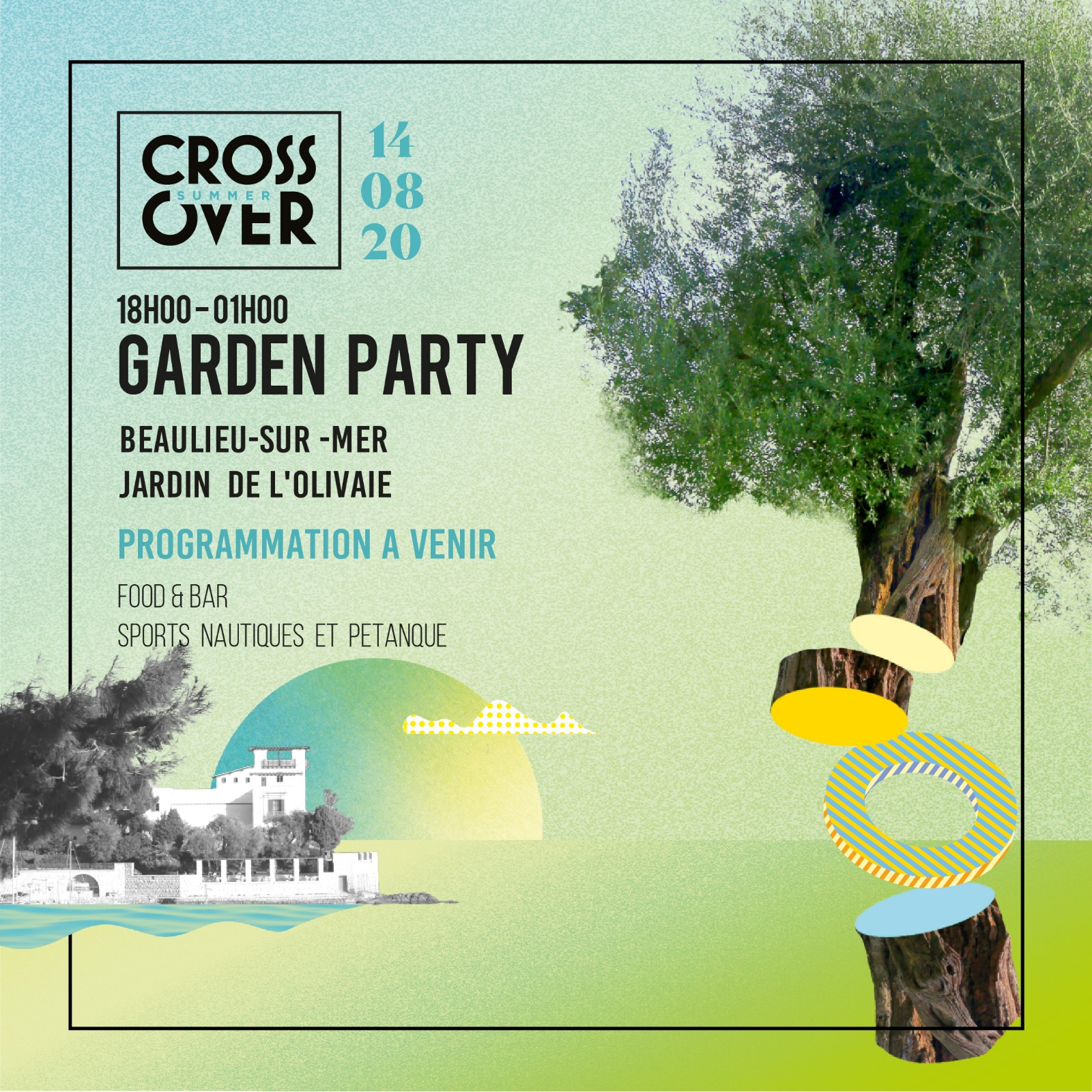 Crossover Summer · Garden Party · Beaulieu-sur-Mer