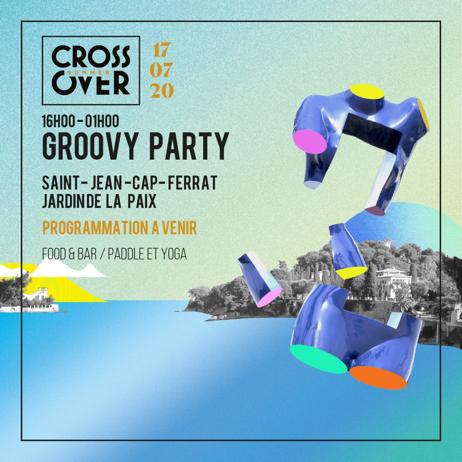 Crossover Summer · Groovy Party · St Jean-Cap-Ferrat