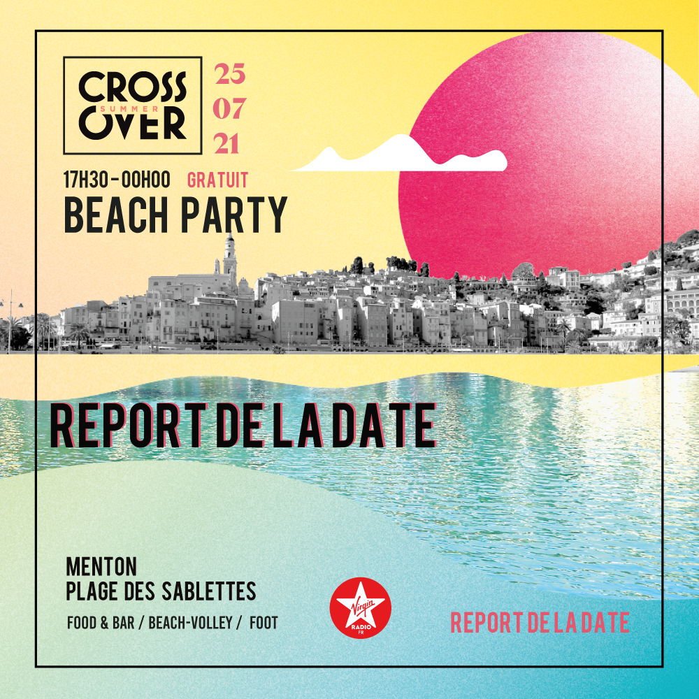 Crossover Summer · Beach Party entrée gratuite · Menton